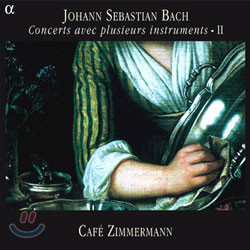 Cafe Zimmermann 바흐: 협주곡 2집 (Bach: Concertos for Several Instruments, Vol. 2)
