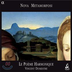 Le Poeme Harmonique 17세기 초의 밀라노 종교음악 (Nova Metamorfosi - Music by Vincenzo Ruffo and Claudio Monteverdi)