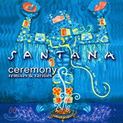 Santana - Ceremony: Remixes & Rarities
