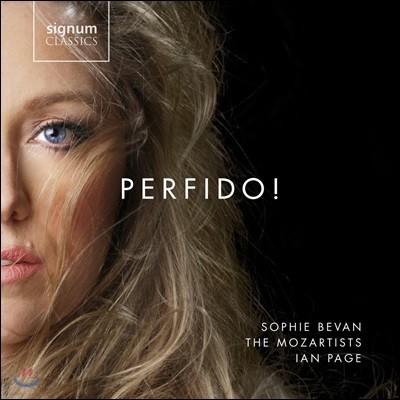 Sophie Bevan 페르피도! - 베토벤 / 하이든 / 모차르트: 오페라 아리아 모음집 (Perfido! - Concert-Arias by Mozart, Haydn & Beethoven) 소피 베반, 더 모짜르티스트스, 이안 페이지