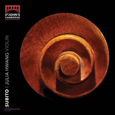 Julia Hwang 수비토 - 그리그 / 루토슬라프스키 / 비예니아프스키 / 본 윌리엄스: 바이올린 작품 (Subito! - Grieg / Lutoslawski / Wieniawski / V. Williams: Violin Works) 줄리아 황