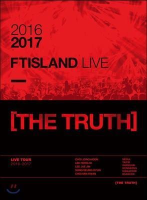 에프티 아일랜드 (FTISLAND) - 2016-2017 FTISLAND Live [The Truth]