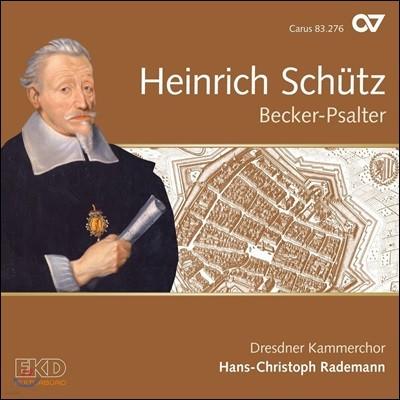 Hans-Christoph Rademann 하인리히 쉬츠: 베커 시편집 (Heinrich Schutz: Becker-Psalter) 한스-크리스토프 라데만, 드레스덴 실내 합창단