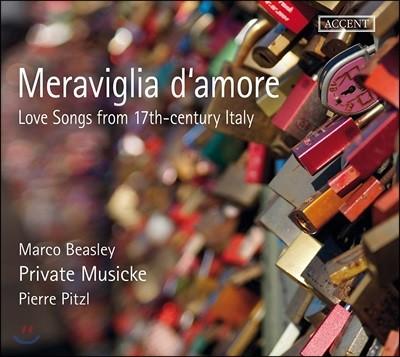 Marco Beasley / Private Musicke 17세기 이탈리아의 사랑 노래들 - 마르코 비즐리, 프라이비트 무지케 (Meraviglia d'Amore - Love Songs from 17th-Century Italy)