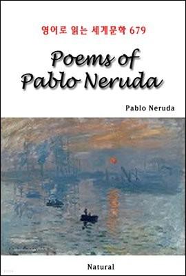 Poems of Pablo Neruda - 영어로 읽는 세계문학 679