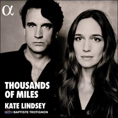 Kate Lindsey / Baptiste Trotignon 케이트 린지 & 밥티스트 트로티뇽 - 쿠르트 바일 (Thousands of Miles) [LP]
