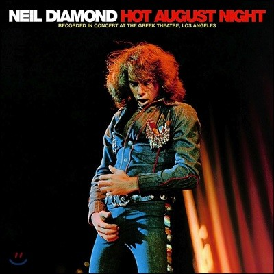 Neil Diamond (닐 다이아몬드) - Hot August Night (1972년 8월 LA Greek Theatre 라이브) [2 LP]