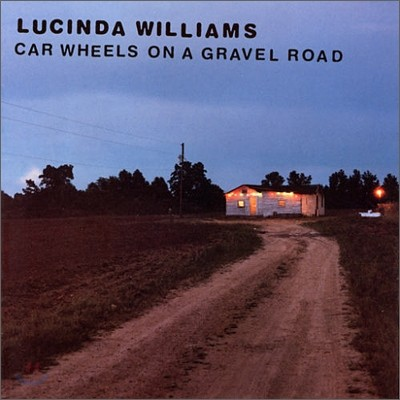 Lucinda Williams - Car Wheels On A Gravel Road (Deluxe Edition)