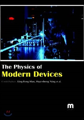 The Physics Of Modern Devices