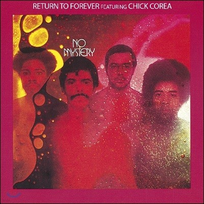 Chick Corea & Return to Forever (칙 코리아 & 리턴 투 포에버) - No Mystery