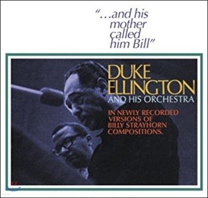 Duke Ellington & His Orchestra (듀크 엘링턴 & 히즈 오케스트라) - ...And His Mother Called Him Bill