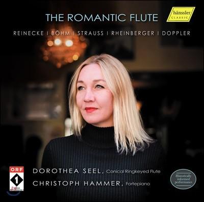 Dorothea Seel 낭만적 플루트 - 라이네케 / 뵘 / 슈트라우스 / 라인베르거 / 도플러: 플루트 작품들 - 도로테아 젤 (The Romantic Flute - Works by Reinecke, Bohm, Strauss, Rheinberger, Doppler)