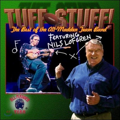 Nils Lofgren (닐스 로프그렌) - Tuff Stuff: The Best of the All-Madden Team Band