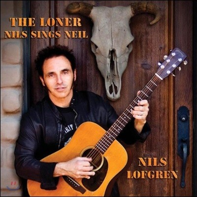 Nils Lofgren (닐스 로프그렌) - The Longer : Nils Sings Neil