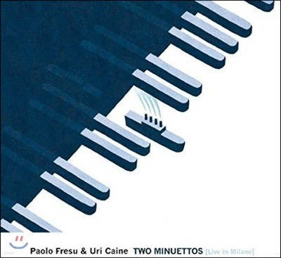 Paolo Fresu, Uri Caine - Two Minuettos: Live In Milano (파올로 프레수, 유리 케인 - 두 편의 미뉴에트: 2015년 라이브 인 밀라노)
