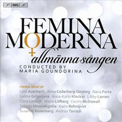 페미나 모데르나 - 13인의 현대 여성 작곡가 합창곡집 (Allmanna Sangen - Femina Moderna) (SACD Hybrid) - Maria Goundorina