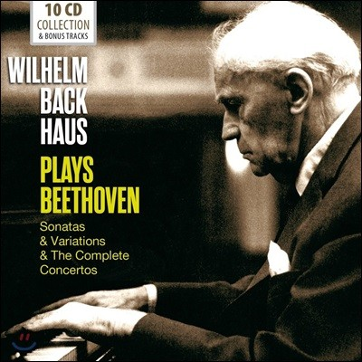 Wilhelm Backhaus 빌헬름 박하우스 - 베토벤: 피아노 소나타, 변주곡, 협주곡 전집 (Plays Beethoven: Sonatas, Variations & The Complete Concertos)