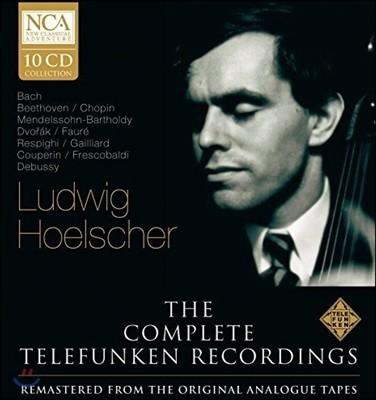 Ludwig Hoelscher 루드비히 횔셔 - 텔레풍켄 컴플리트 레코딩: 바흐 / 베토벤 / 쇼팽 / 멘델스존 / 포레 / 쿠프랭 외 (The Complete Telefunken Recordings)