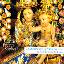 Maria Bethania - Canticos Preces Suplicas A Senhora Dos Jardins Do Ceu