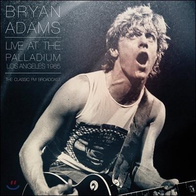 Bryan Adams (브라이언 아담스) - At The LA Palladium 1985 (로스엔젤레스 팔라디움 라이브 콘서트) [2 LP]
