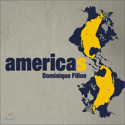 Dominique Fillon - Americas