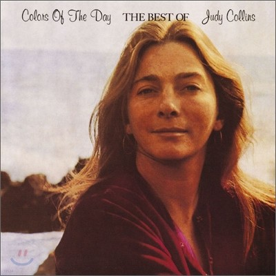 Judy Collins - Colors of The Day: The Best of Judy Collins