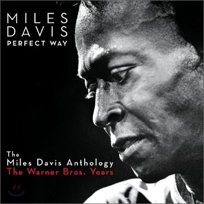 Miles Davis - The Perfect Way: The Miles Davis Anthology (The Warner Bros. Years)