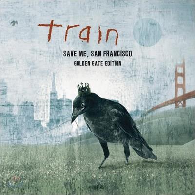 Train - Save Me, San Francisco (Golden Gate Edition)
