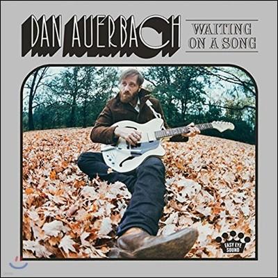 Dan Auerbach (댄 아우어바흐) - Waiting On A Song