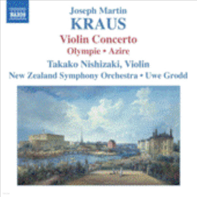 크라우스: 바이올린 협주곡, 올림피에, 아치레 중의 춤곡들 (Kraus: Violin Concerto, Olympie, Azire) - Takako Nishizaki