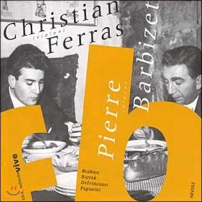 Christian Ferras / Pierre Barbizet 크리스티앙 페라스 & 피에르 바르비제 연주집 - 브람스 / 바르톡 / 파가니니 (Brahms / Bartok / Paganini)