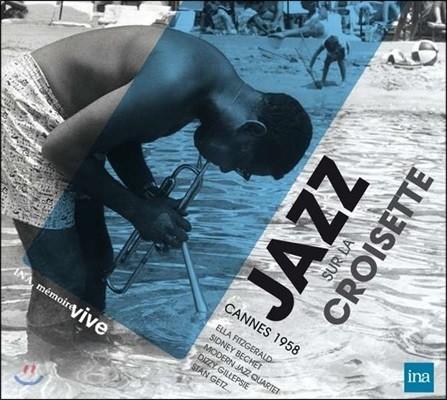 Jazz sur la Croisette - Cannes 1958 (재즈 크루아제트 - 1958년 칸느 재즈 페스티벌)