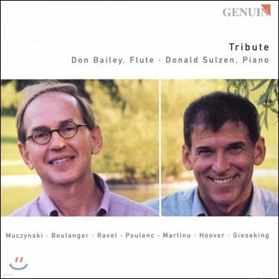 Don Bailey 트리뷰트 - 무친스키 / 불랑제 / 라벨 / 풀랑크 / 마르티누: 플루트와 피아노를 위한 작품집 (Tribute - Musczynski / Boulanger / Ravel / Poulenc / Martinu) 돈 베일리