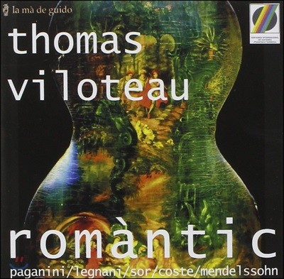 Thomas Viloteau 낭만시대의 기타를 위한 음악 - 파가니니 / 레냐니 / 소르 / 멘델스존 (Romantic - Paganini / Legnani / Sor / Coste / Mendelssohn) 토마 빌로토