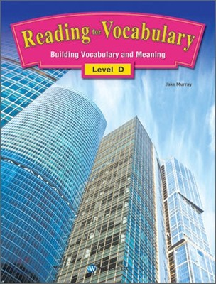 Reading for Vocabulary Level D