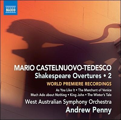 마리오 카스텔누오보-테데스코: 셰익스피어 서곡 2집 (Mario Castelnuovo-Tedesco: Shakespeare Overtures Volume 2)