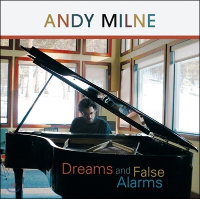Andy Milne (앤디 밀네) - Dreams And False Alarms