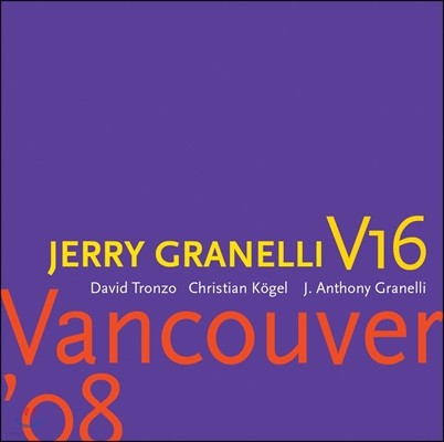Jerry Granelli V16 (제리 그라넬리 V16) - Sonic Temple [Deluxe Edition]