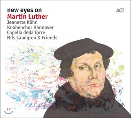 Nils Landgren / Capella de la Torre (닐스 란드그렌, 카펠라 데 라 토레) - New Eyes On Martin Luther