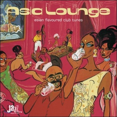 Asia Lounge: Asian Flavoured Club Tunes (아시아 라운지 컬렉션)