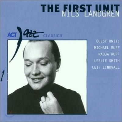 Nils Landgren - The First Unit