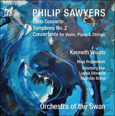 Kenneth Woods 필립 소이어스: 첼로 협주곡, 교향곡 2번, 콘체르탄테 - 마야 보그다노비치, 케네스 우즈 (Philip Sawyers: Cello Concerto, Symphony, Concertante for Violin, Piano & Strings)