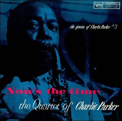 The Quartet of Charlie Parker (찰리 파커 쿼텟) - Now's The Time