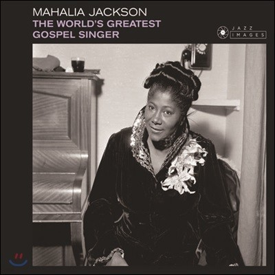 Mahalia Jackson (마할리아 잭슨) - The World's Greatest Gospel Singer