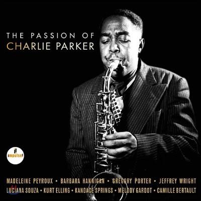 패션 오브 찰리 파커 - 찰리 파커 트리뷰트 앨범(The Passion Of Charlie Parker) [2 LP]