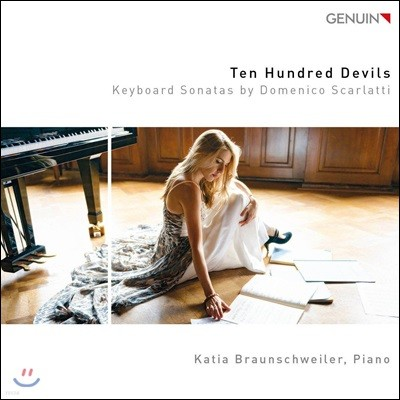 Katia Braunschweiler 도메니코 스카를라티: 키보드 소나타집 - 카티아 브라운슈바일러 (Ten Hundred Devils - Domenico Scarlatti: Keyboard Sonatas)