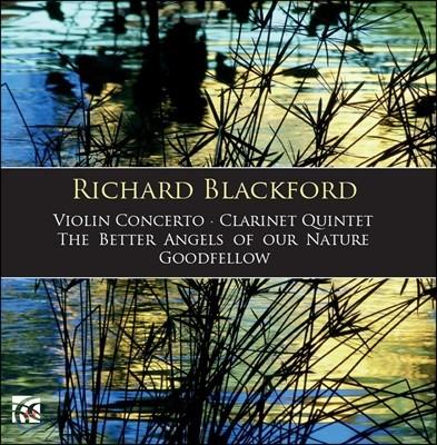 Maria Gajdosova / David Campbell 리처드 블랙포드: 기악 작품집 - 바이올린 협주곡, 클라리넷 오중주 외 (Richard Blackford: Violin Concerto, Clarinet Quintet, The Better Angels of Our Nature)