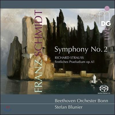 Stefan Blunier 프란츠 슈미트: 교향곡 2번 / R. 슈트라우스: 축전 서곡 - 슈테판 블루니에, 본 베토벤 오케스트라 (Franz Schmidt: Symphony No.2 / R. Strauss: Festliches Praeludium Op.61)