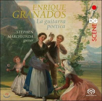 Stephen Marchionda 그라나도스: 스페인 무곡 외 기타를 위한 음악 - 스티번 마촌다 (Enrique Granados: La Guitarra Poetica - Danzas Espanolas Op.37, La Maja de Goya)