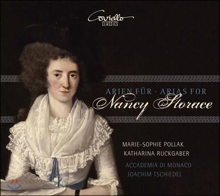 Marie-Sophie Pollak 낸시 스토라체를 위한 아리아: 모차르트 / 살리에리 / 사르티 / 솔레르 / 파이지엘로 - 마리-조피 폴라크, 카타리나 루크가버 (Arias for Nancy Storace: Mozart, Salieri, Soler, Sarti)